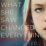 unplanned the movie - abby johnson march 2019