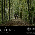 """Faith-Based Movie Coming To Theaters Just Before Father's Day, """"A Father's Legacy"""" Examines The Heart of Father-Son Relationships"""